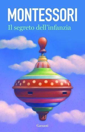 """""""Il segreto dell'infanzia"""" di Maria Montessori"""